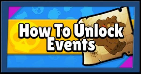 Brawl Stars | How To Unlock Events (Game Mode) - Guide & Summary - GameWith