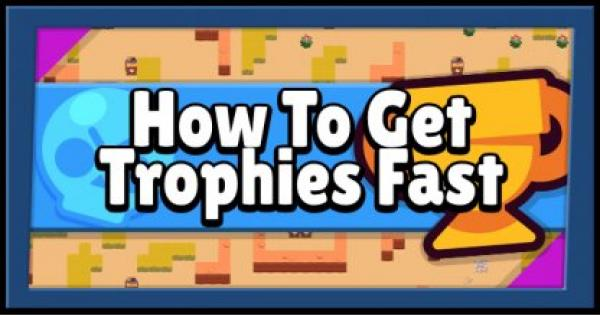 Brawl Stars | Fast & Easy Way of Getting Trophies