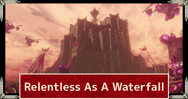 Relentless As A Waterfall - Chapter 6 Walkthrough | Hyrule Warriors Age of Calamity - GameWith