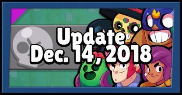 Brawl Stars | Update Summary - December 14, 2018