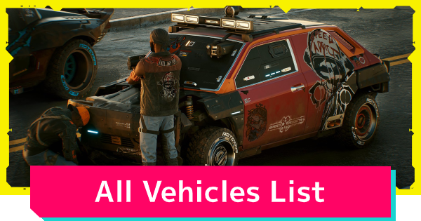 Cyberpunk 2077 | All Vehicles List - GameWith