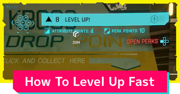 Cyberpunk 2077 | How To Level Up Fast - Best EXP Farming Guide - GameWith