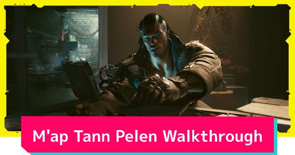Cyberpunk 2077   M'ap Tann Pelen - Quest Walkthrough - GameWith