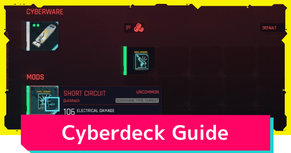 Cyberpunk 2077 | Cyberdeck List - Locations & How To Upgrade - GameWith
