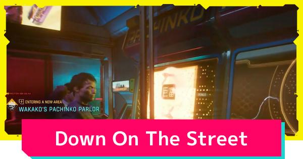 Cyberpunk 2077 | Down On The Street - Quest Walkthrough - GameWith