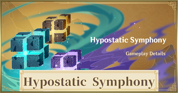 Hypostatic Symphony Event Guide - Best Teams & Rewards | Genshin Impact - GameWith