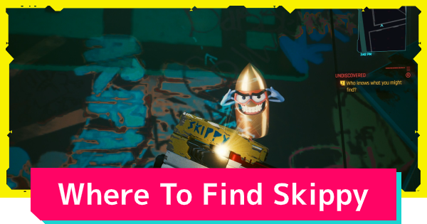 Skippy Location - Where To Find | Cyberpunk 2077 - GameWith