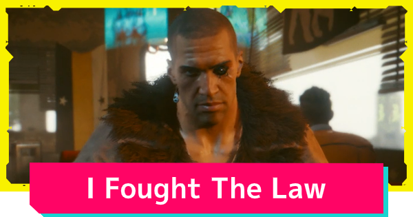 Cyberpunk 2077   I Fought The Law - Side Job Quest Guide - GameWith