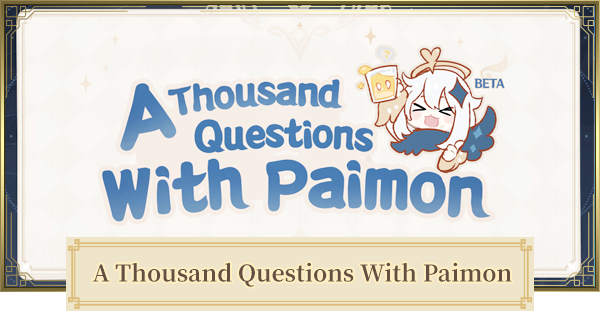 A Thousand Questions With Paimon (Paimon Quiz) - All Answers | Genshin Impact - GameWith