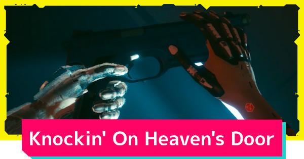 Cyberpunk 2077 | Knockin' On Heaven's Door - Job Walkthrough - GameWith