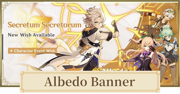 Banner For Albedo  (Secretum Secretorum) - Should You Roll It? | Genshin Impact - GameWith