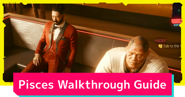 Cyberpunk 2077 | Pisces - Side Job Quest Guide - GameWith