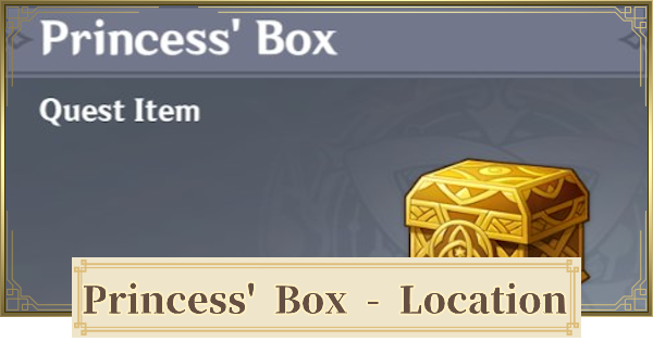 Princess' Box - How To Get & Location | Genshin Impact - GameWith