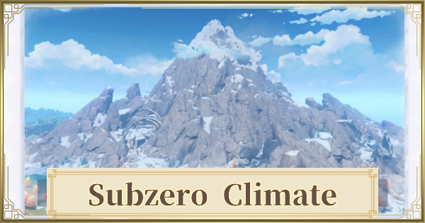 Subzero Climate Guide - Tips & How To Survive | Genshin Impact - GameWith