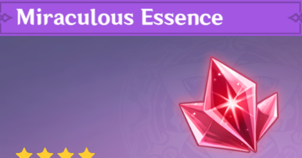 Miraculous Essence - Location & How To Farm   Genshin Impact - GameWith