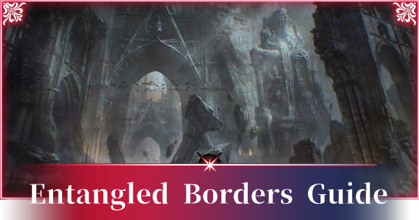 A3: STILL ALIVE | Entangled Borders Guide - GameWith