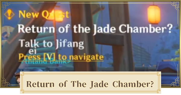 Return Of The Jade Chamber World Quest - How To Unlock | Genshin Impact - GameWith