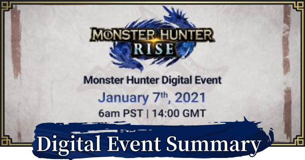 Digital Event (January 7) Summary | MONSTER HUNTER RISE - GameWith