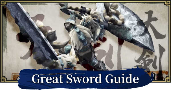 MH Rise | Greatsword Guide - Gameplay & Combo Changes | MONSTER HUNTER RISE (MHR) - GameWith