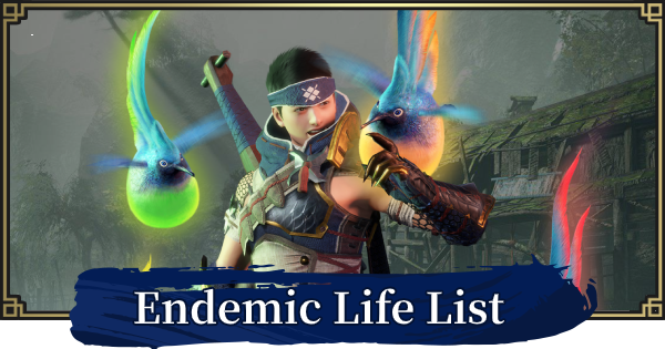 Endemic Life List - Guide & Locations  | MONSTER HUNTER RISE - GameWith