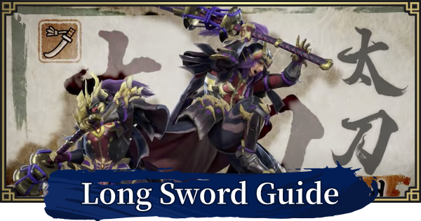 MONSTER HUNTER RISE | Longsword Guide - Combos & New Moves | MH Rise - GameWith