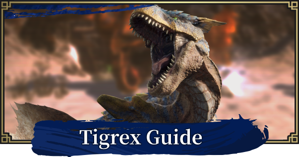 MONSTER HUNTER RISE | Tigrex Guide - Weakness & Tips | MH Rise - GameWith