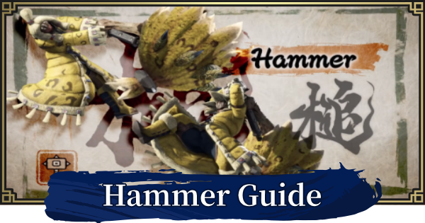 Hammer Guide - Combos & Controls | MONSTER HUNTER RISE - GameWith