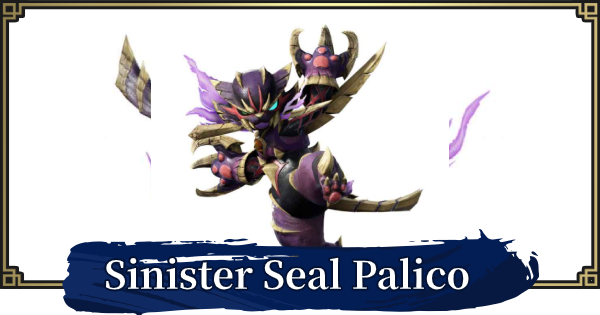 MH Rise | Sinister Seal Palico Layered Armor - How To Get | MONSTER HUNTER RISE (MHR) - GameWith