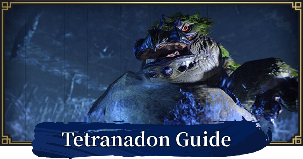 Tetranadon Guide - Weakness & Obtainable Items | MONSTER HUNTER RISE - GameWith