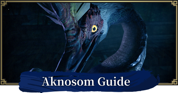 MONSTER HUNTER RISE | Aknosom Guide - Attack Pattern & How To Beat | MH Rise - GameWith