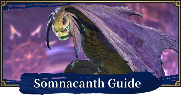 MH Rise   Somnacanth - Weakness & Location Guide   MONSTER HUNTER RISE (MHR) - GameWith