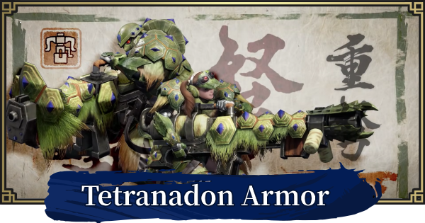 MONSTER HUNTER RISE   Tetranadon Armor & Weapons   MH Rise - GameWith