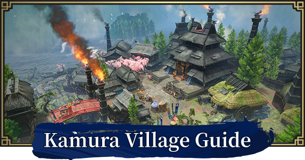 MONSTER HUNTER RISE | Kamura Village Guide - Facilities List | MH Rise - GameWith