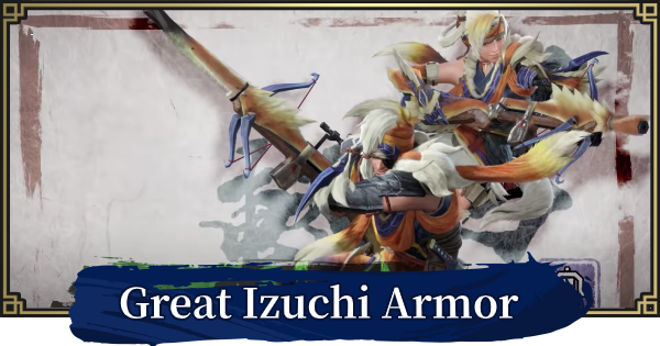 MONSTER HUNTER RISE   Great Izuchi Armor & Weapons   MH Rise - GameWith