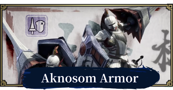 MONSTER HUNTER RISE   Aknosom Armor & Weapons   MH Rise - GameWith