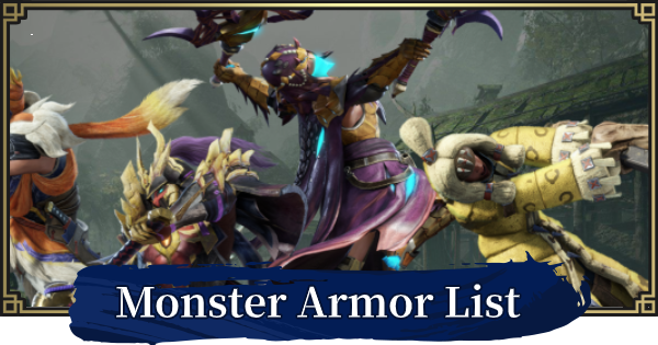 MONSTER HUNTER RISE | All Armor List - All Appearances | MH Rise - GameWith