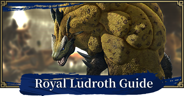 MONSTER HUNTER RISE | Royal Ludroth Guide - Weakness | MH Rise - GameWith