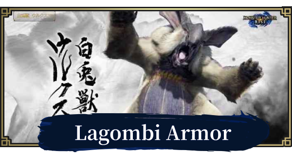 MONSTER HUNTER RISE   Lagombi Armor & Weapons   MH Rise - GameWith