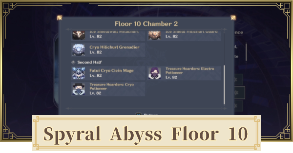Spiral Abyss Floor 10 1.5 Update Walkthrough Guide - Monsters & Best Party | Genshin Impact - GameWith