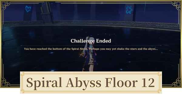 Spiral Abyss Floor 12 Walkthrough Guide - Monsters & Best Party for Version 1.5 | Genshin Impact - GameWith