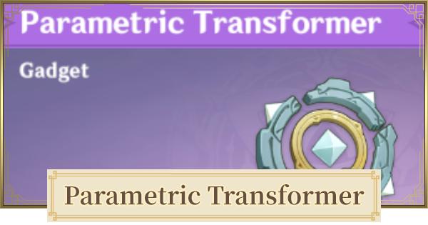 Parametric Transformer: How To Claim Rewards | Genshin Impact - GameWith