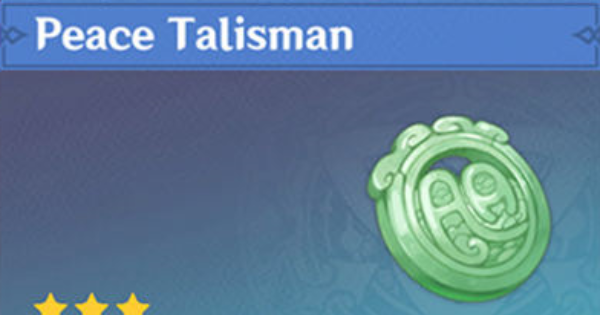 Peace Talisman - Location & How To Farm | Genshin Impact - GameWith