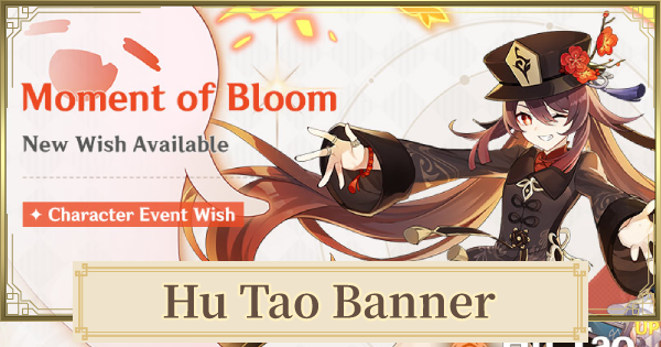 Hu Tao Banner (Moment Of Bloom) - Release Date & Featured Characters | Genshin Impact - GameWith
