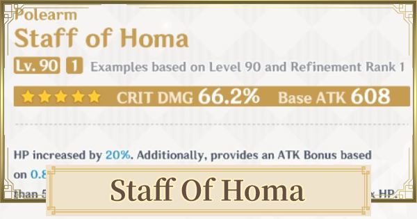 Staff of Homa - How To Get & Stats | Genshin Impact - GameWith