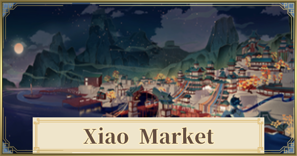 Xiao Market - Items To Exchange & Event Shop Guide | Genshin Impact - GameWith