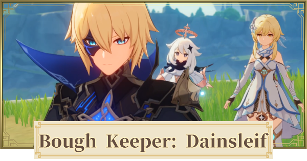Bough Keeper: Dainsleif Quest - How To Unlock | Genshin Impact - GameWith