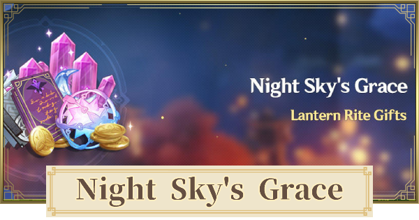 Night Sky's Grace - Lantern Rite Gifts Login Event | Genshin Impact - GameWith