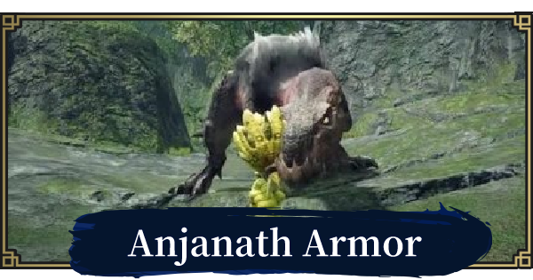 MONSTER HUNTER RISE | Anjanath Armor & Weapons | MH Rise - GameWith