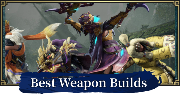 Best Builds Guide - Recommended Loadouts