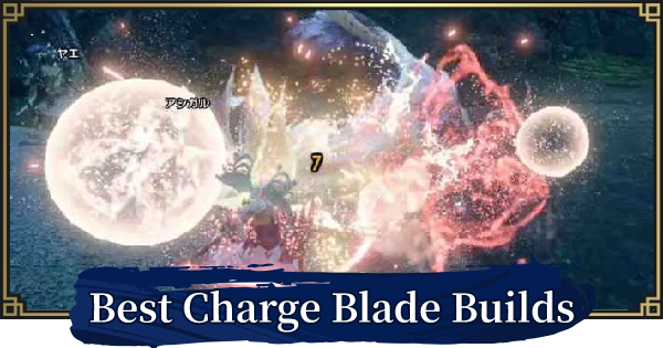 MH Rise | Charge Blade Build - Best Armor & Skills | MONSTER HUNTER RISE (MHR) - GameWith